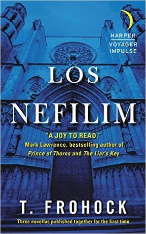 T. Frohock, 'Los Nefilim' (review)