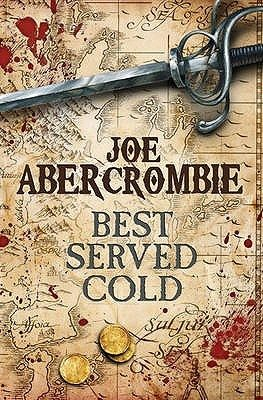 Joe Abercrombie, 'Best Served Cold' (review)