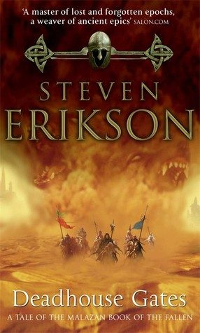 Steven Erikson, 'Deadhouse Gates' (review)