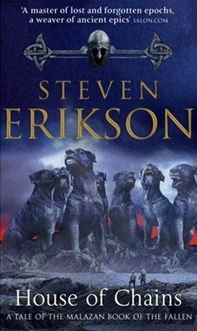 Steven Erikson, 'House of Chains' (review)