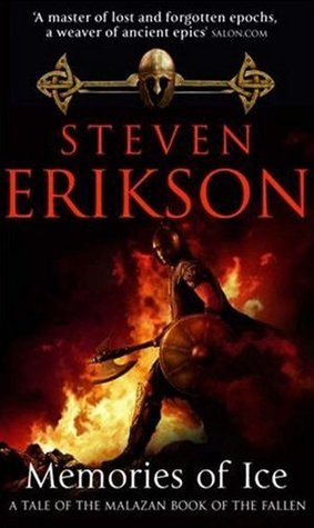 Steven Erikson, 'Memories of Ice' (review)