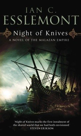 'Night of Knives' by Ian C. Esslemont
