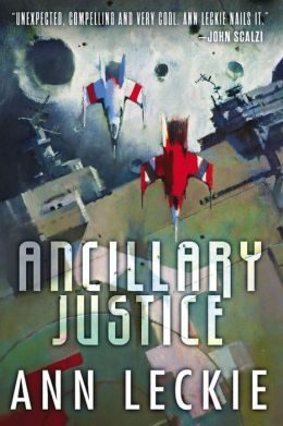 'Ancillary Justice' by Ann Leckie