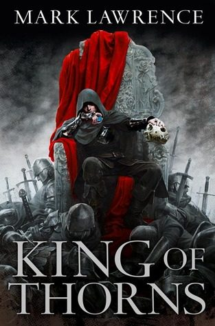 'King of Thorns' by Mark Lawrence
