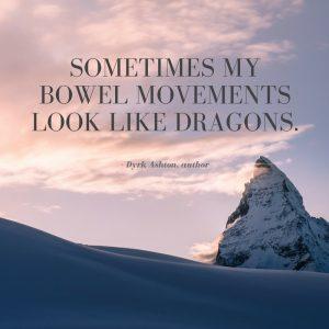 Dyrk Ashton inspirational quote