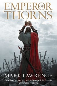 Emperor of Thorns (Broken Empire #3) by Mark Lawrence