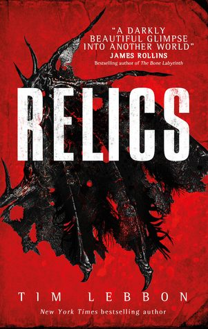 'Relics' by Tim Lebbon